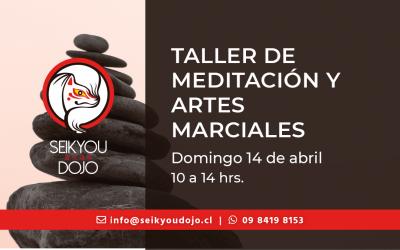 Taller Meditación y Artes Marciales